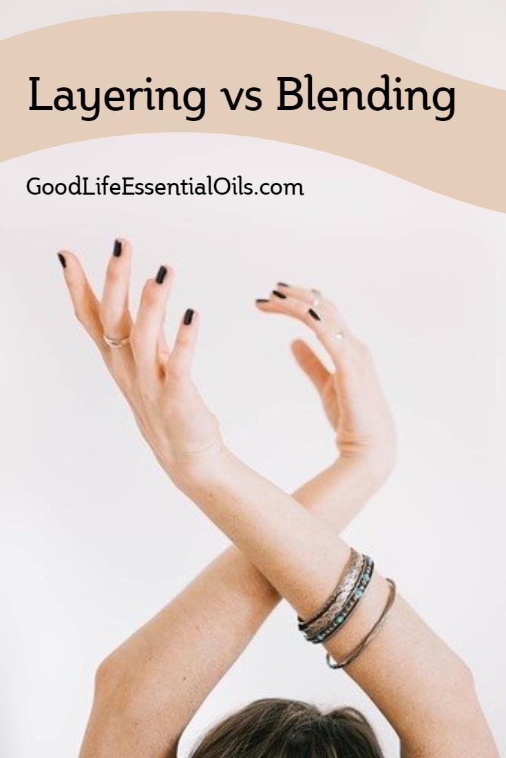essential oils blending vs layering